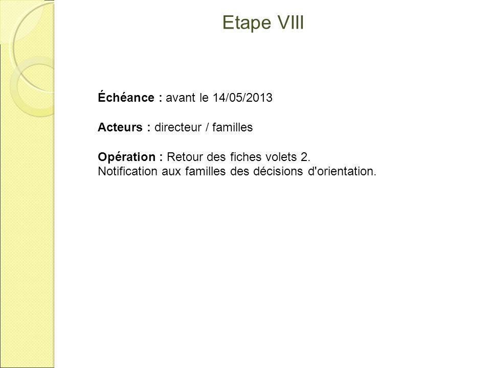 Etape VIII Échéance : avant le 14/05/2013