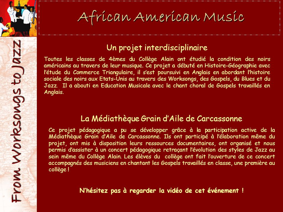 African American Music From Worksongs to Jazz