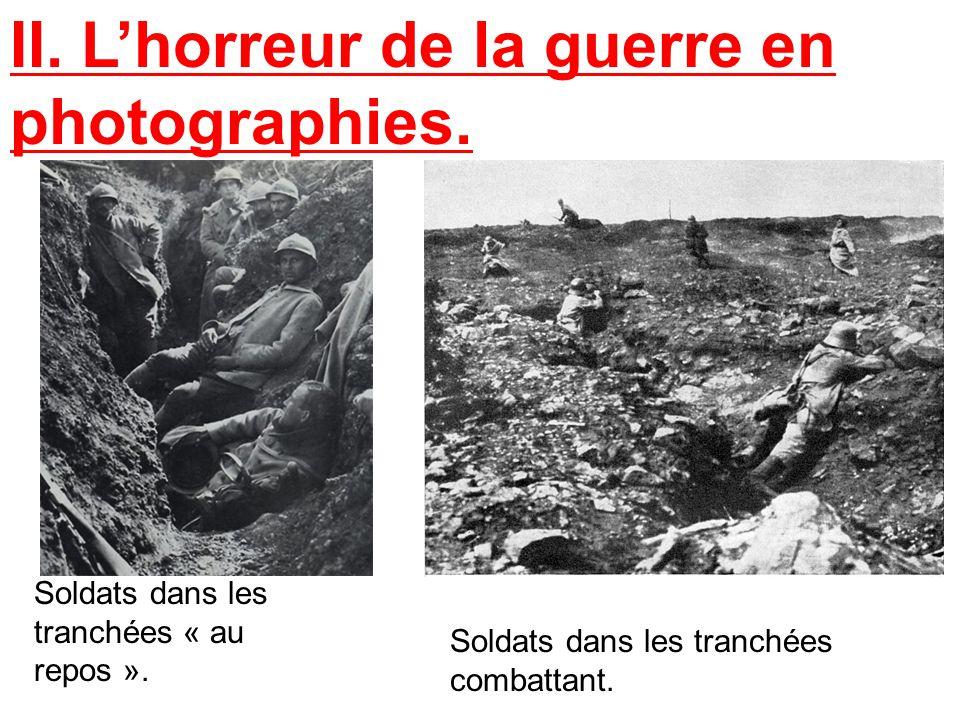II. L'horreur de la guerre en photographies.