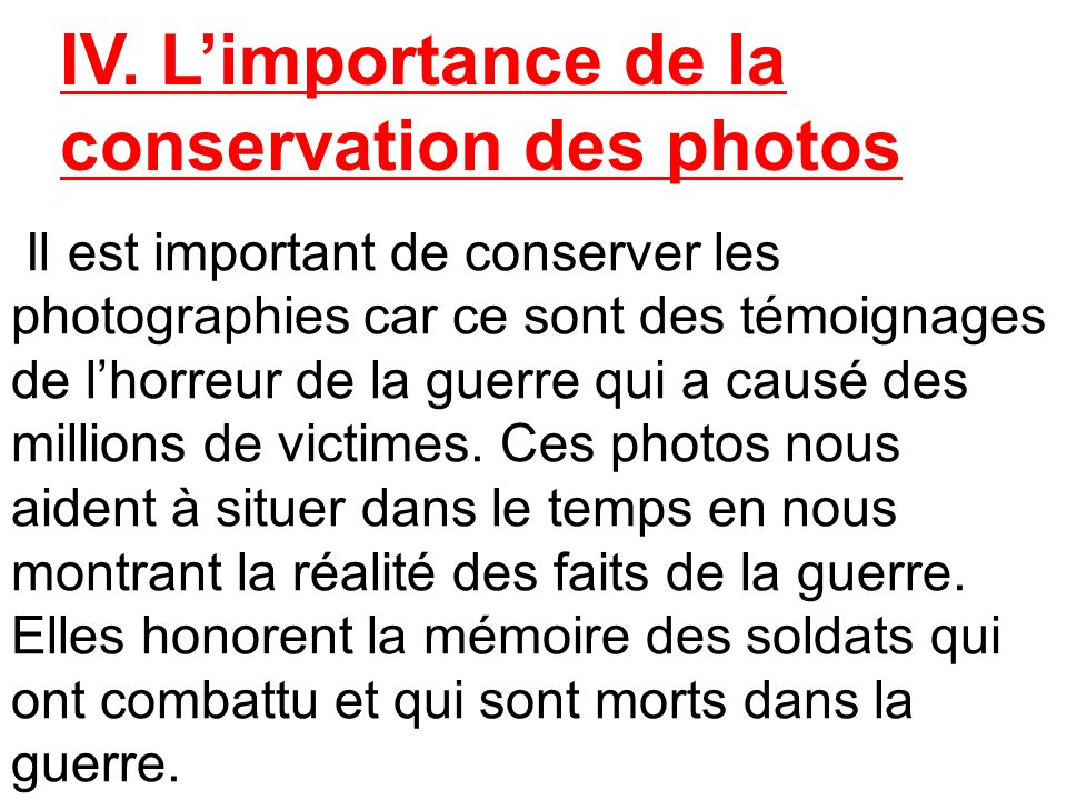 IV. L'importance de la conservation des photos