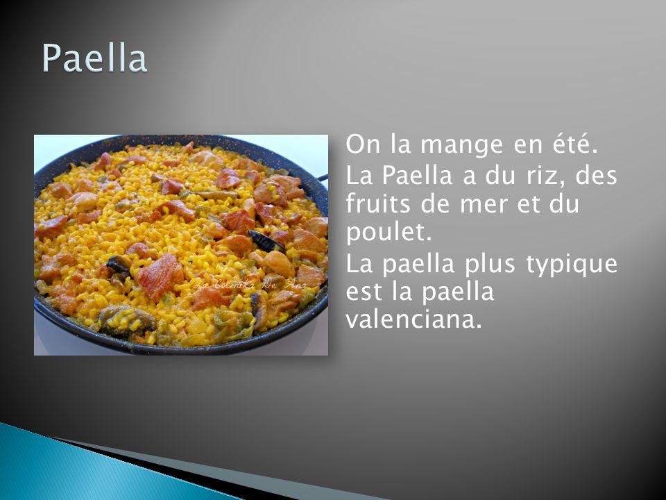 Paella On la mange en été.