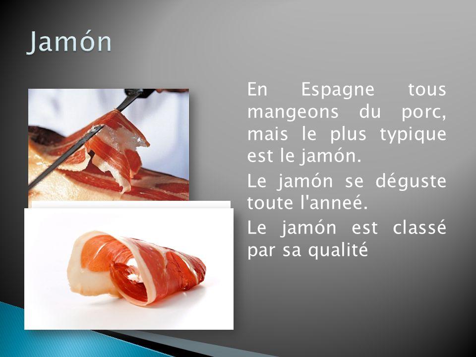 Jamón En Espagne tous mangeons du porc, mais le plus typique est le jamón. Le jamón se déguste toute l anneé.