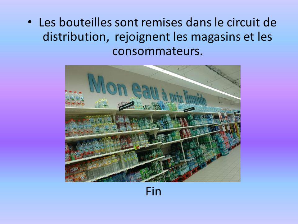 Les bouteilles sont remises dans le circuit de distribution, rejoignent les magasins et les consommateurs.