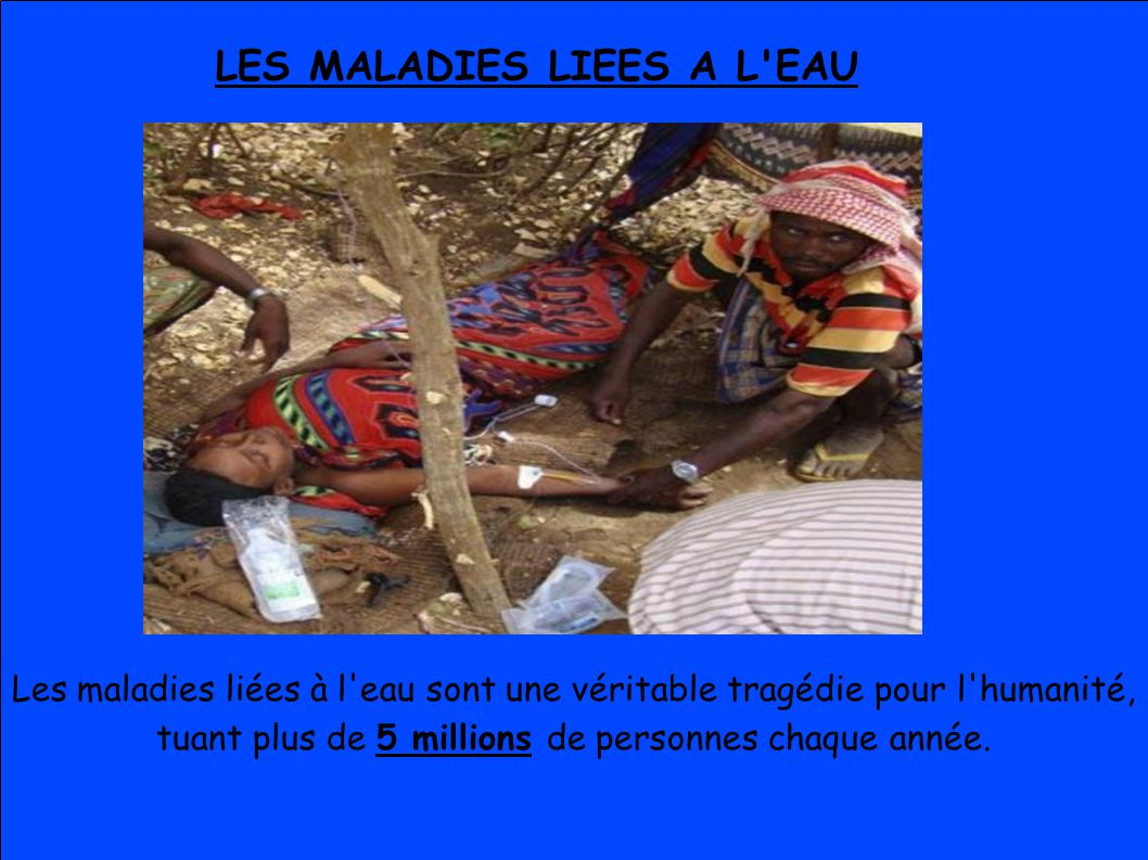 LES MALADIES LIEES A L EAU