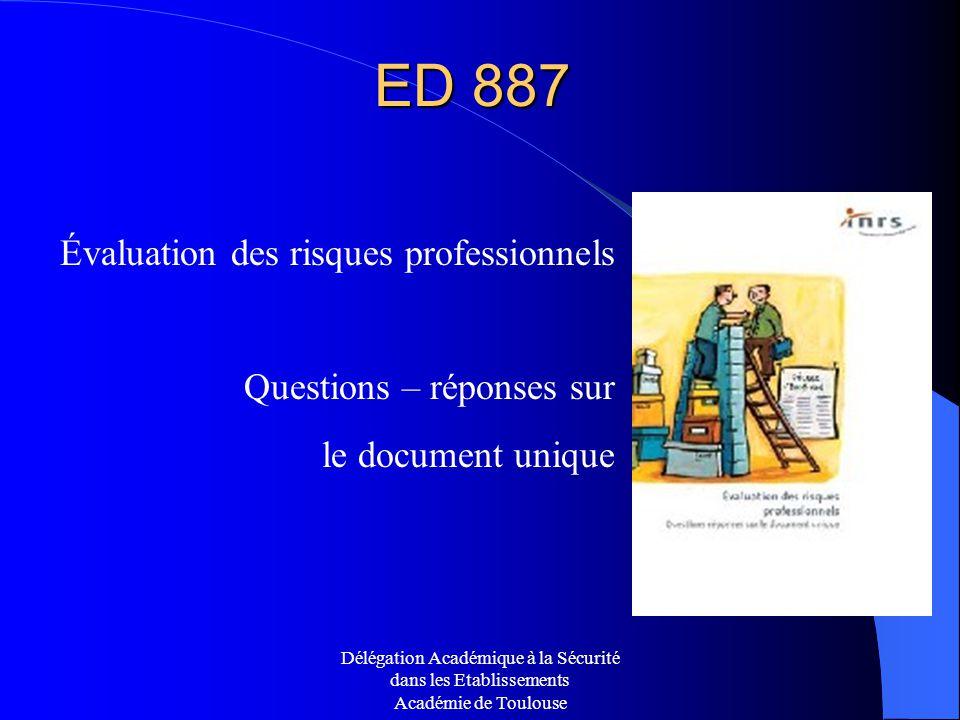 ED 887 Évaluation des risques professionnels Questions – réponses sur