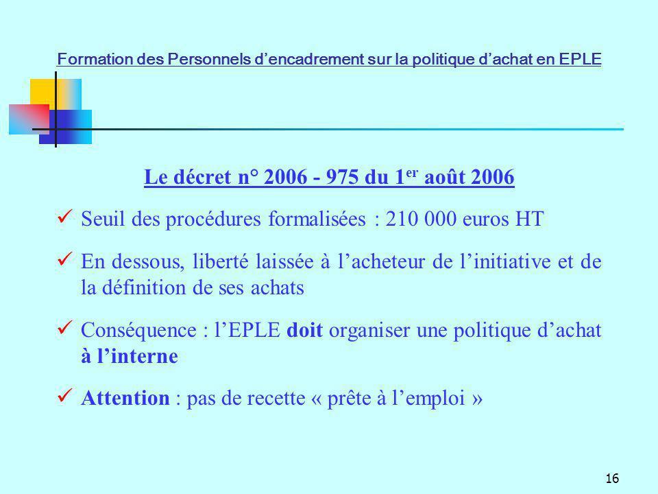 Seuil des procédures formalisées : 210 000 euros HT