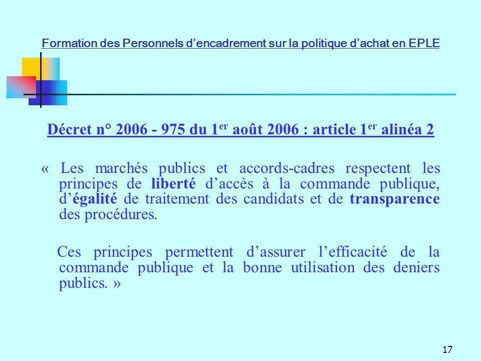 Décret n° 2006 - 975 du 1er août 2006 : article 1er alinéa 2