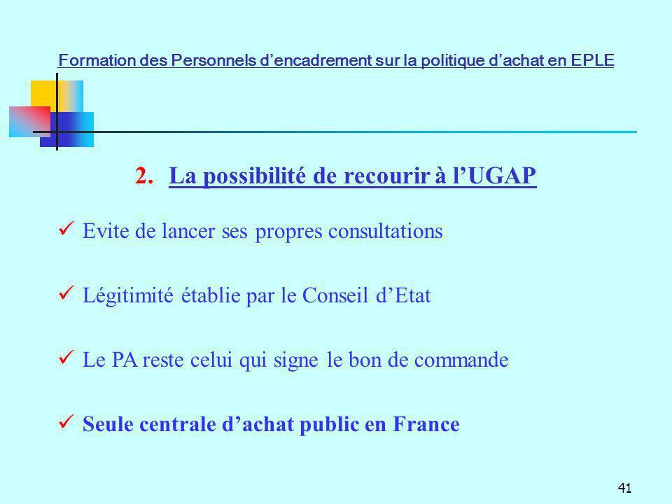 La possibilité de recourir à l'UGAP