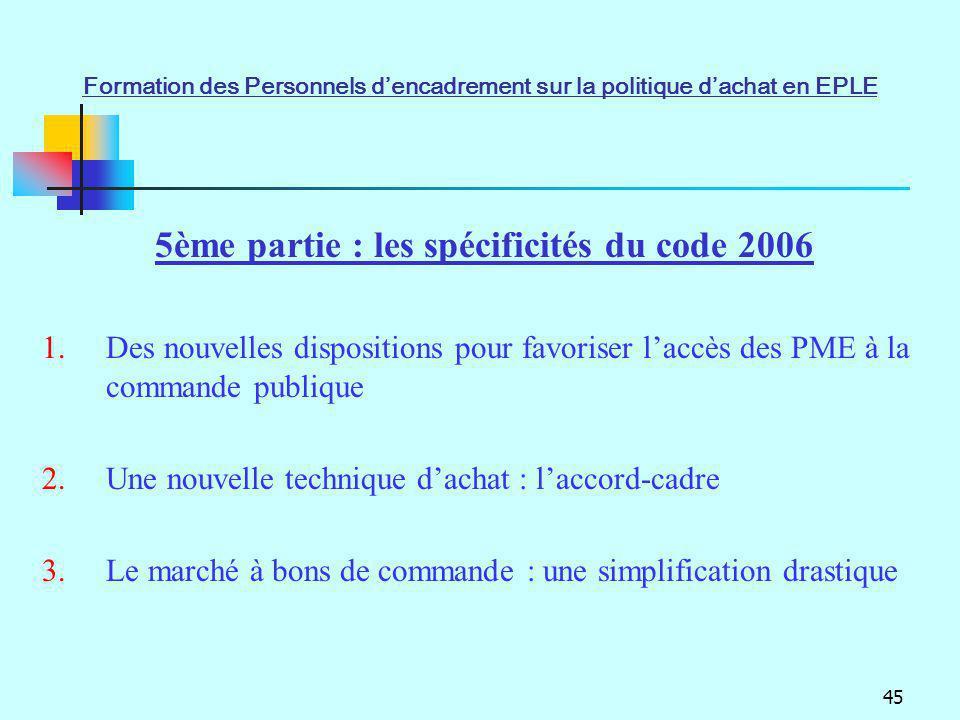 5ème partie : les spécificités du code 2006