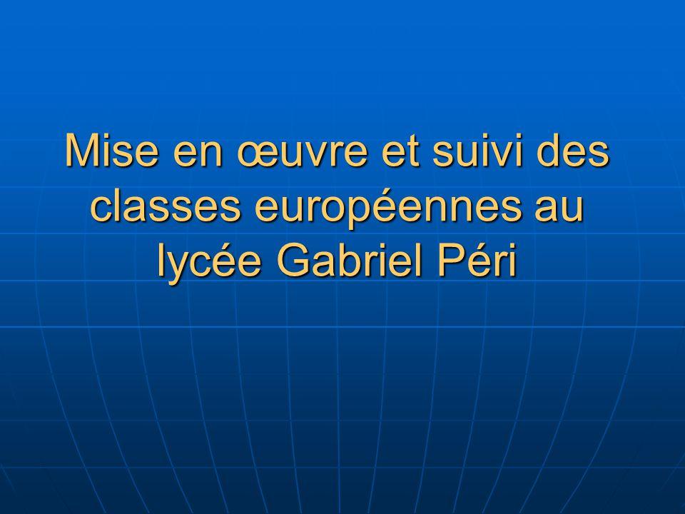 Mise en œuvre et suivi des classes européennes au lycée Gabriel Péri