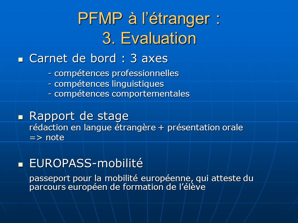PFMP à l'étranger : 3. Evaluation
