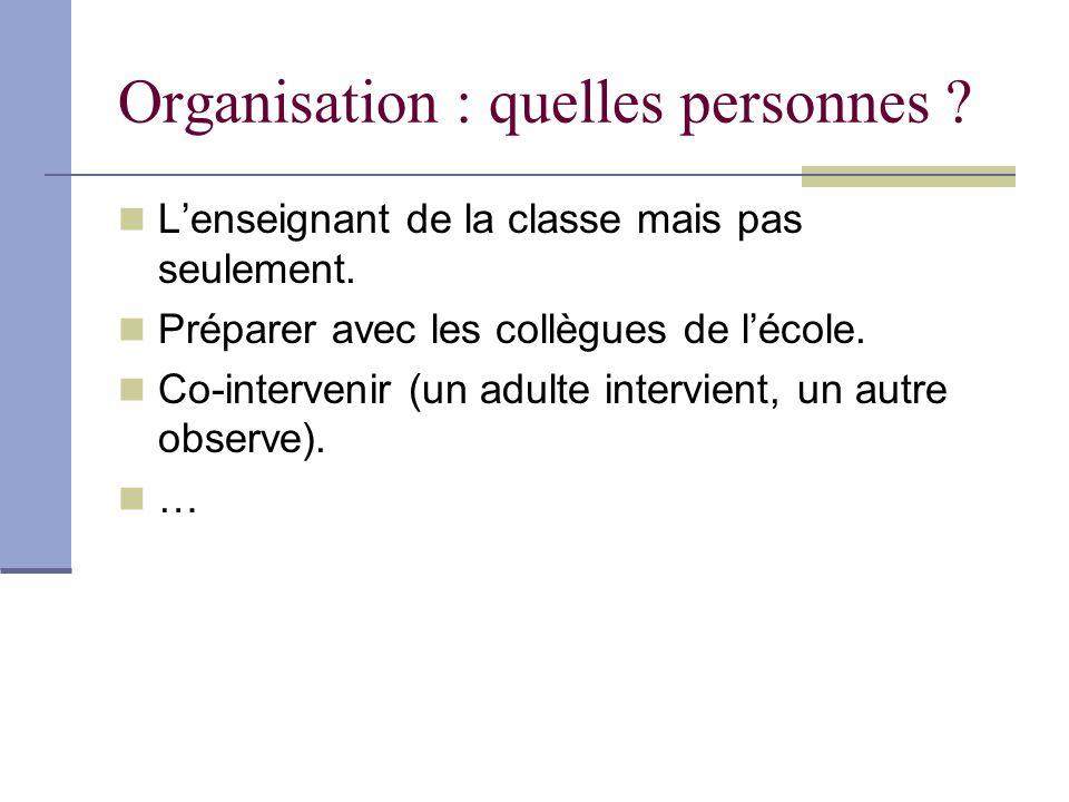 Organisation : quelles personnes