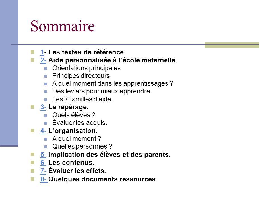Sommaire 1- Les textes de référence.