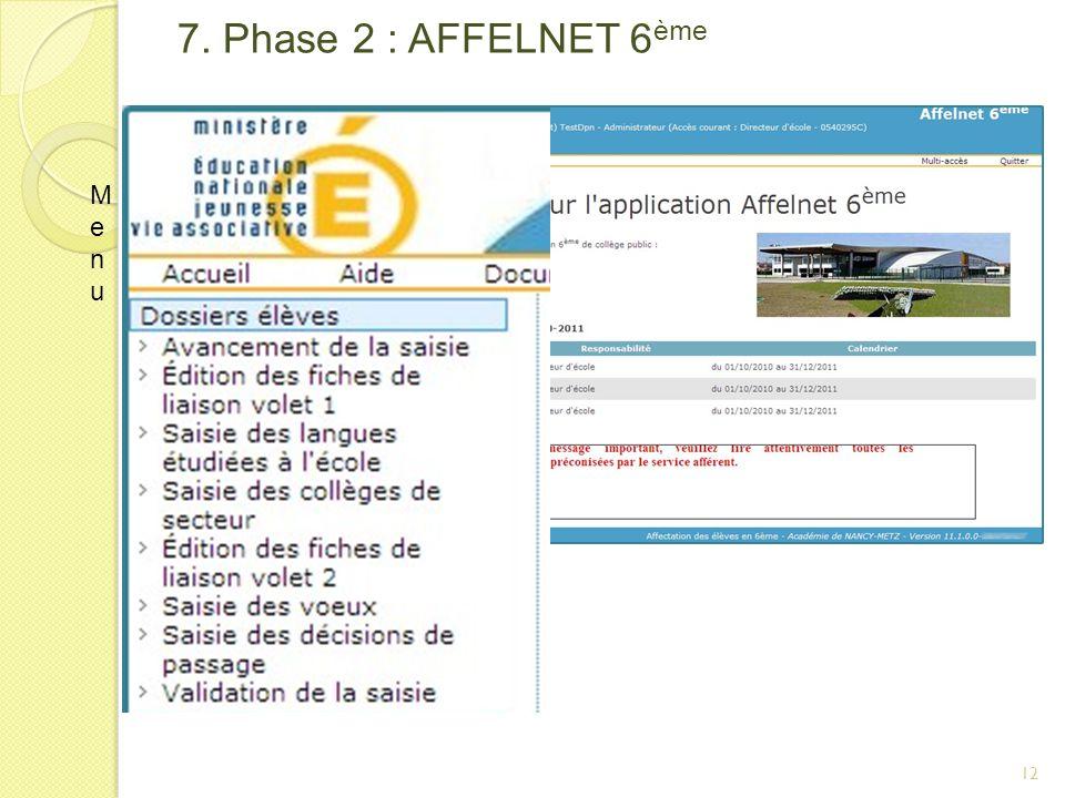 7. Phase 2 : AFFELNET 6ème Menu