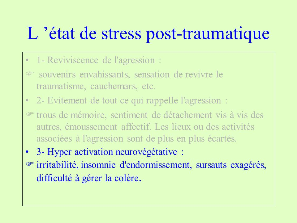 L 'état de stress post-traumatique