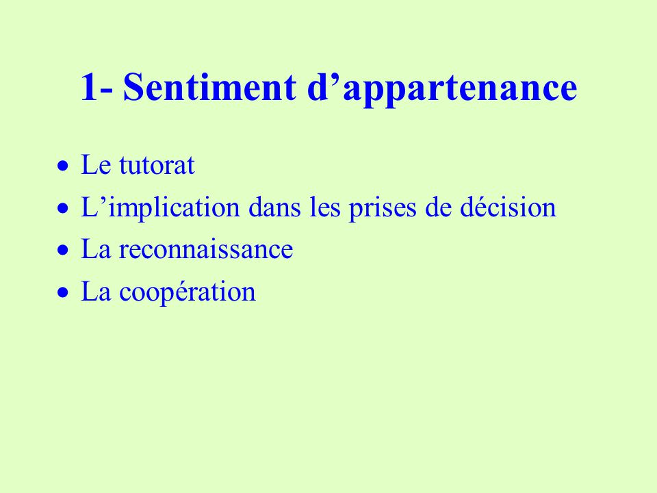 1- Sentiment d'appartenance