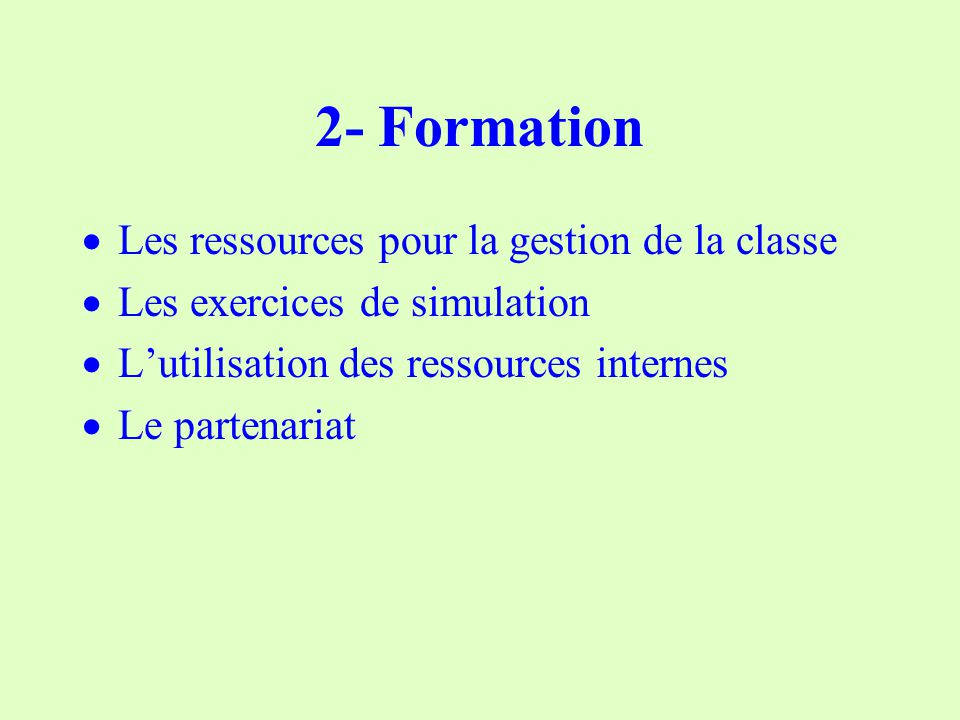 2- Formation Les ressources pour la gestion de la classe