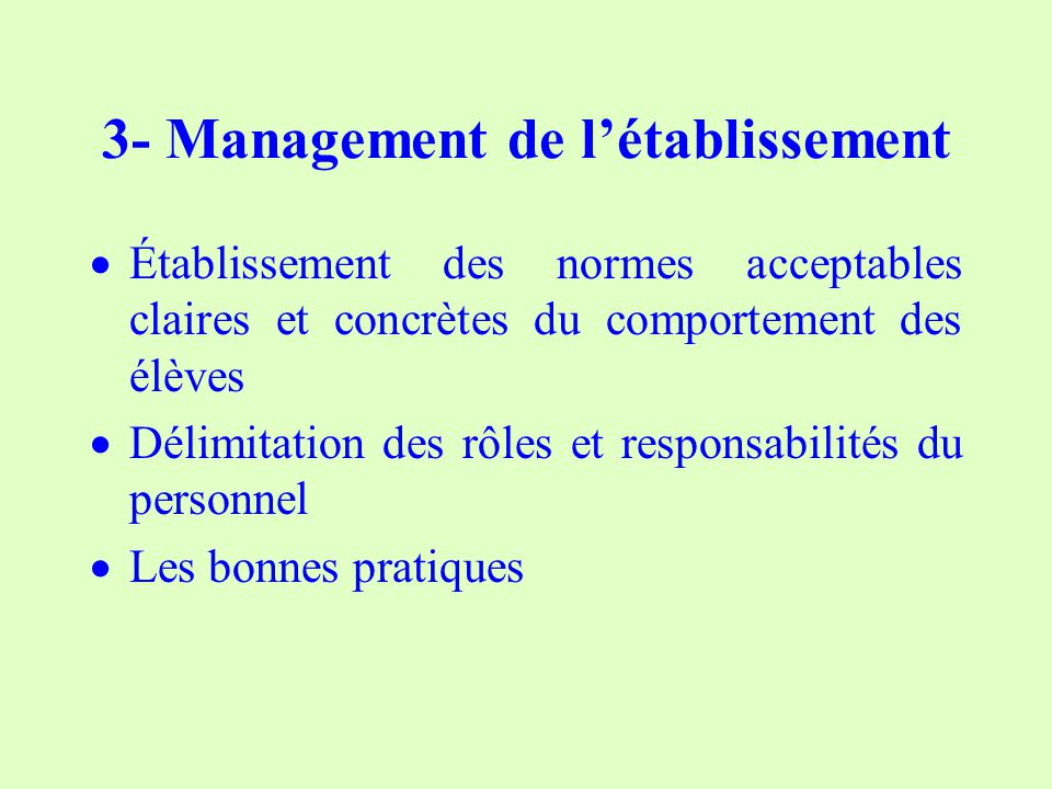 3- Management de l'établissement