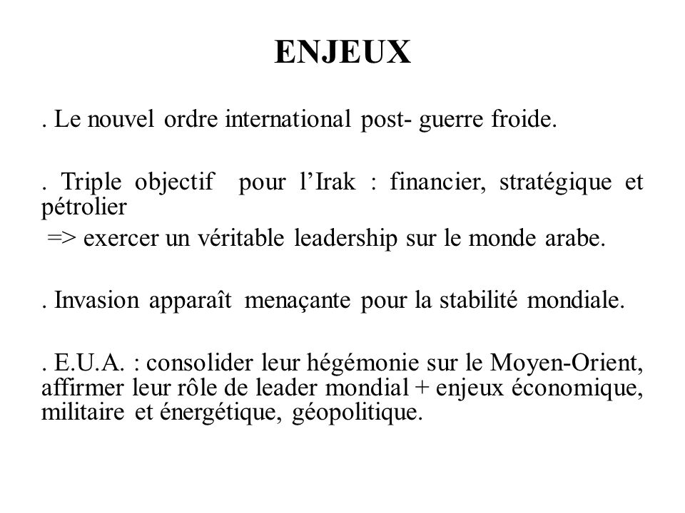 ENJEUX . Le nouvel ordre international post- guerre froide.