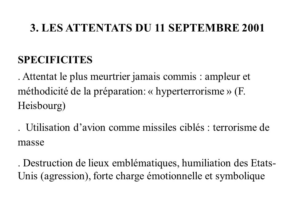 3. LES ATTENTATS DU 11 SEPTEMBRE 2001