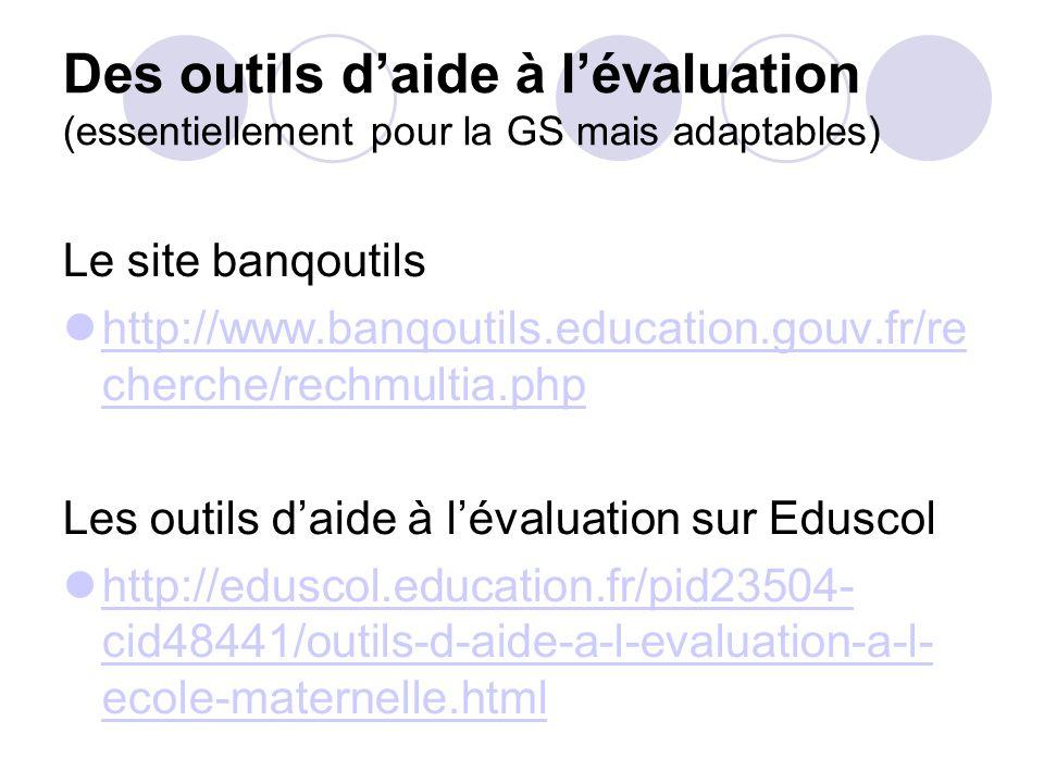 Des outils d'aide à l'évaluation (essentiellement pour la GS mais adaptables)