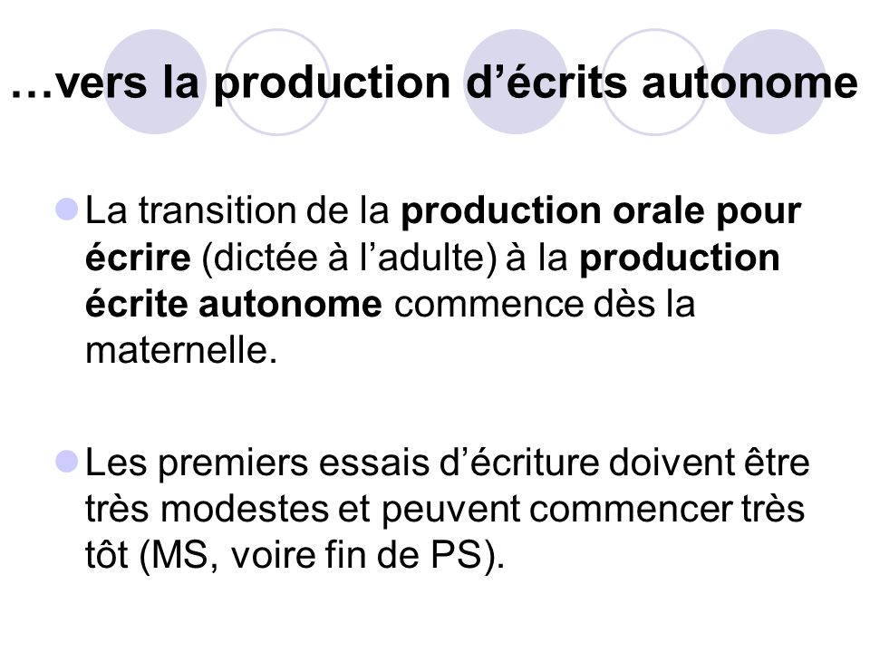 …vers la production d'écrits autonome