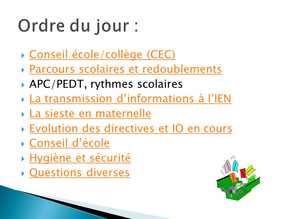 Ordre du jour : Conseil école/collège (CEC)