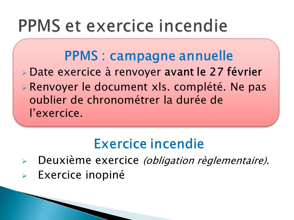 PPMS et exercice incendie