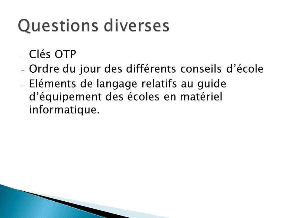 Questions diverses Clés OTP