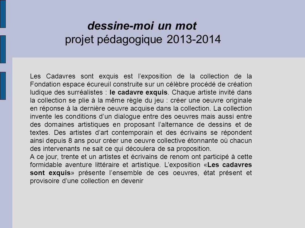dessine-moi un mot projet pédagogique 2013-2014