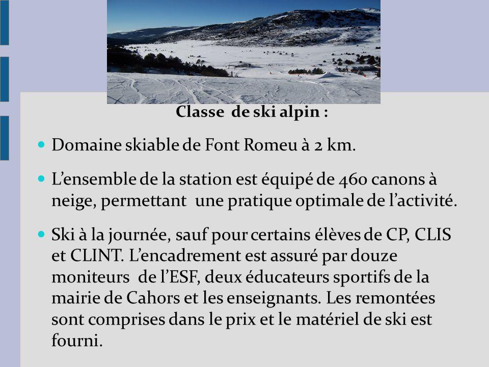 Domaine skiable de Font Romeu à 2 km.