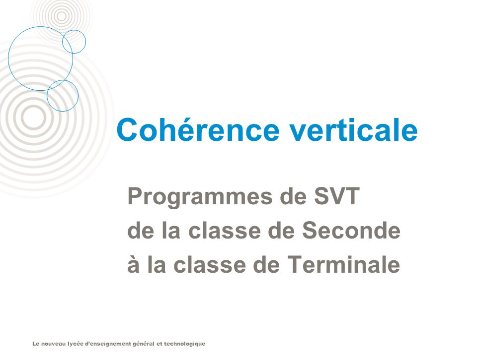 Cohérence verticale Programmes de SVT de la classe de Seconde