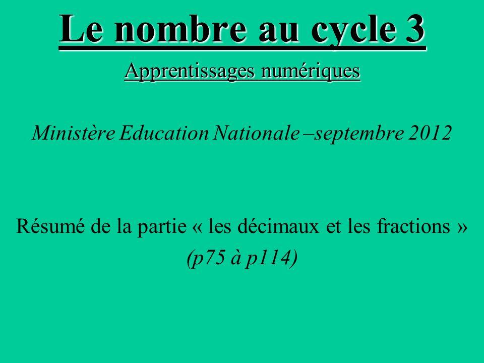 Le nombre au cycle 3 Apprentissages numériques