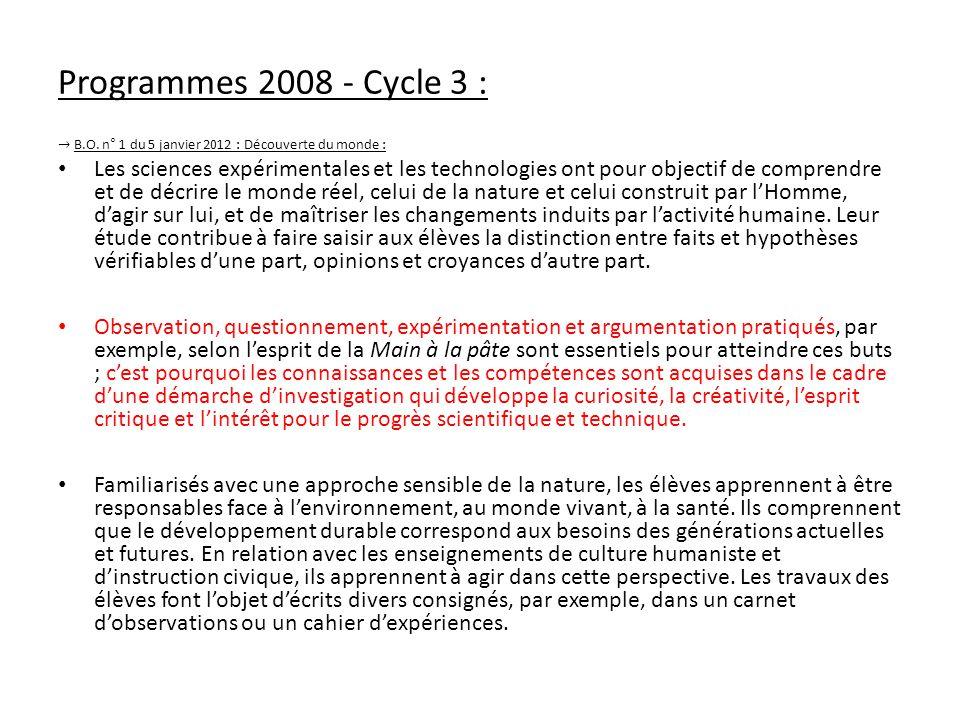 Programmes 2008 - Cycle 3 : → B.O. n° 1 du 5 janvier 2012 : Découverte du monde :