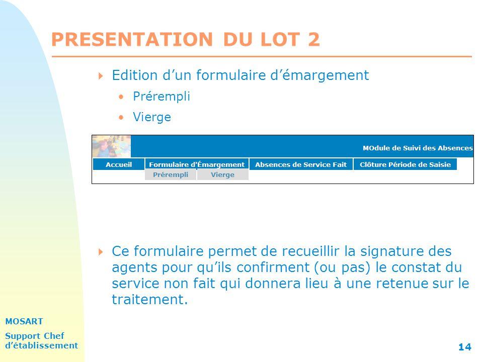 PRESENTATION DU LOT 2 Edition d'un formulaire d'émargement
