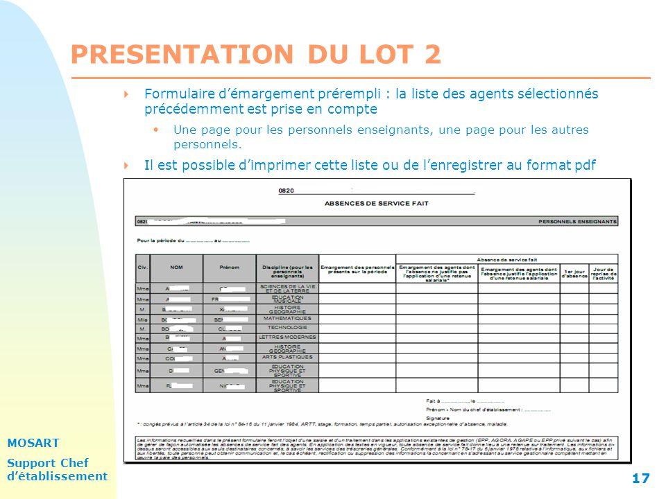 PRESENTATION DU LOT 2 31/03/2017. Formulaire d'émargement prérempli : la liste des agents sélectionnés précédemment est prise en compte.