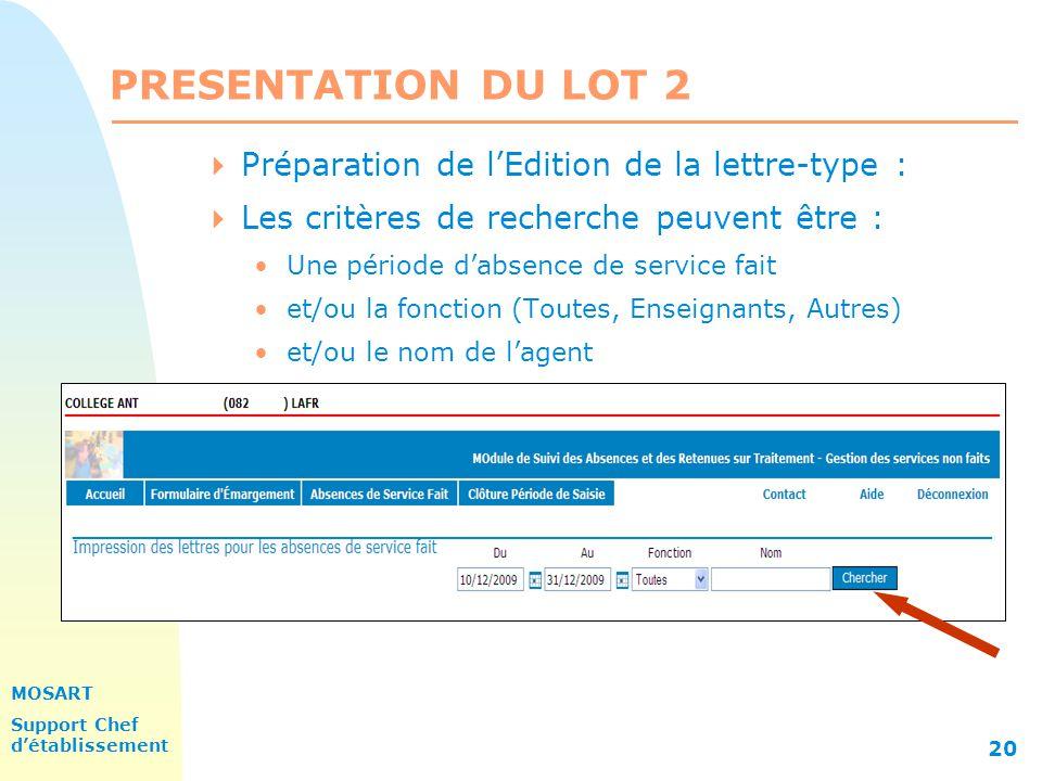 PRESENTATION DU LOT 2 Préparation de l'Edition de la lettre-type :