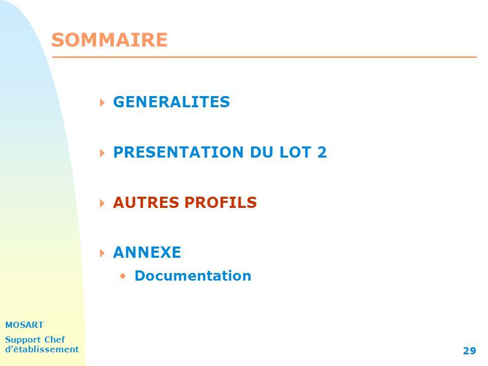 SOMMAIRE GENERALITES PRESENTATION DU LOT 2 AUTRES PROFILS ANNEXE