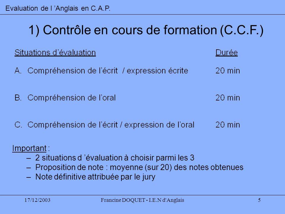 1) Contrôle en cours de formation (C.C.F.)