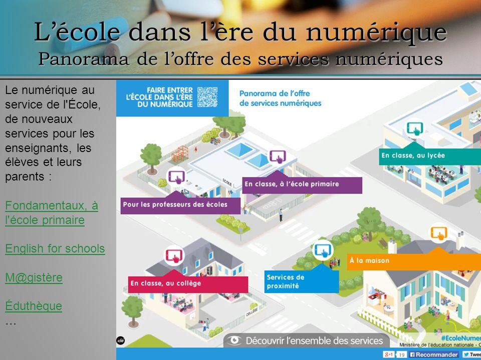 L'école dans l'ère du numérique Panorama de l'offre des services numériques
