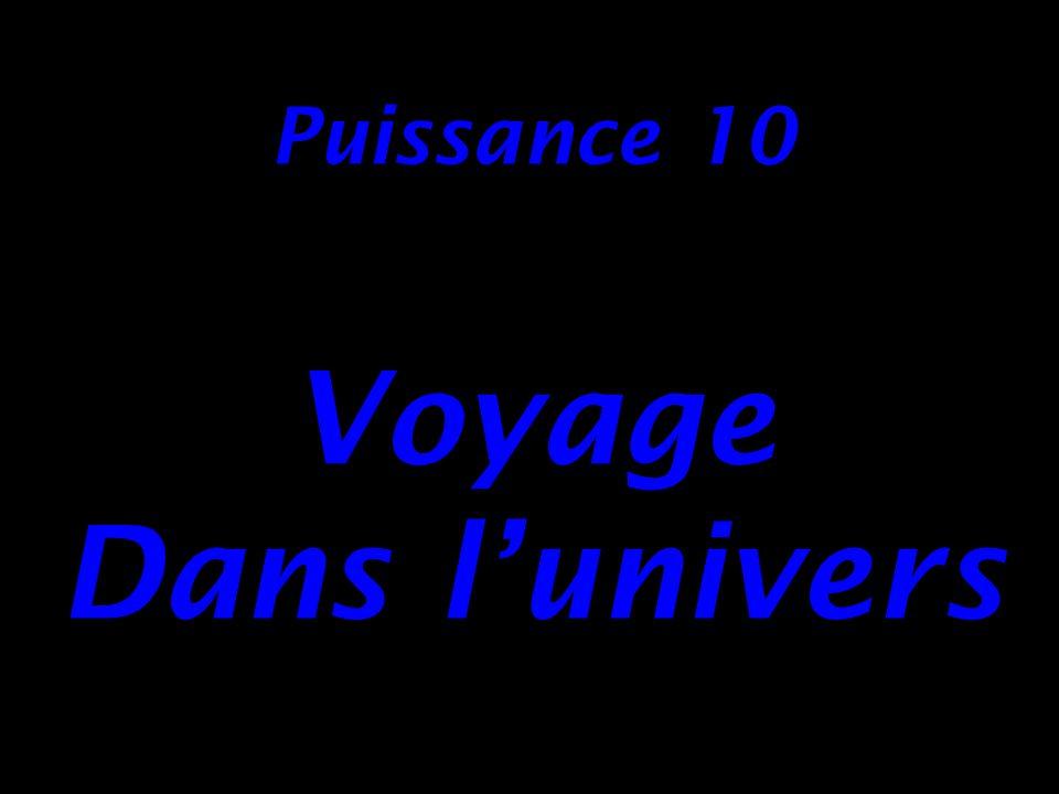 Puissance 10 Voyage Dans l'univers