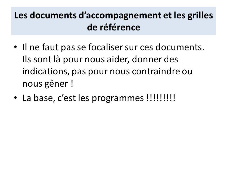 Les documents d'accompagnement et les grilles de référence