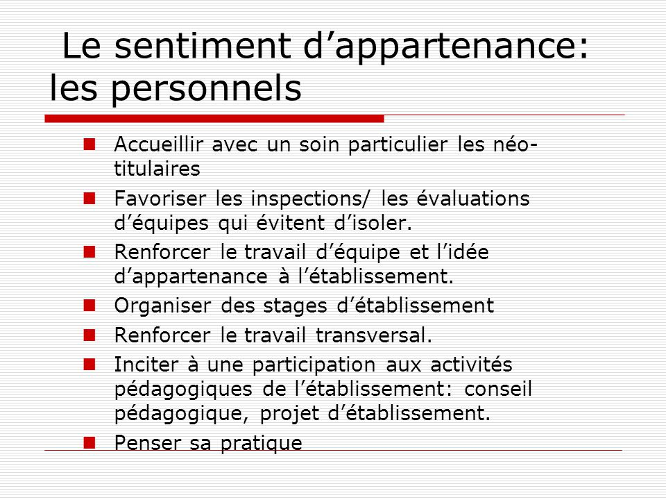 Le sentiment d'appartenance: les personnels