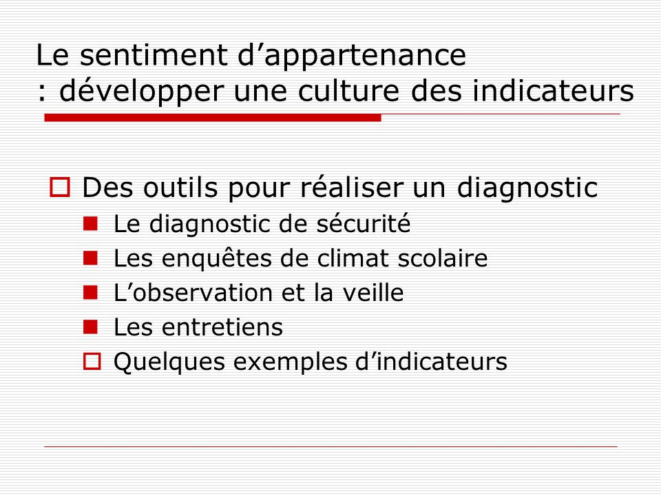 Le sentiment d'appartenance : développer une culture des indicateurs