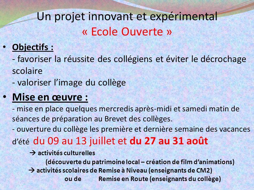 Un projet innovant et expérimental « Ecole Ouverte »