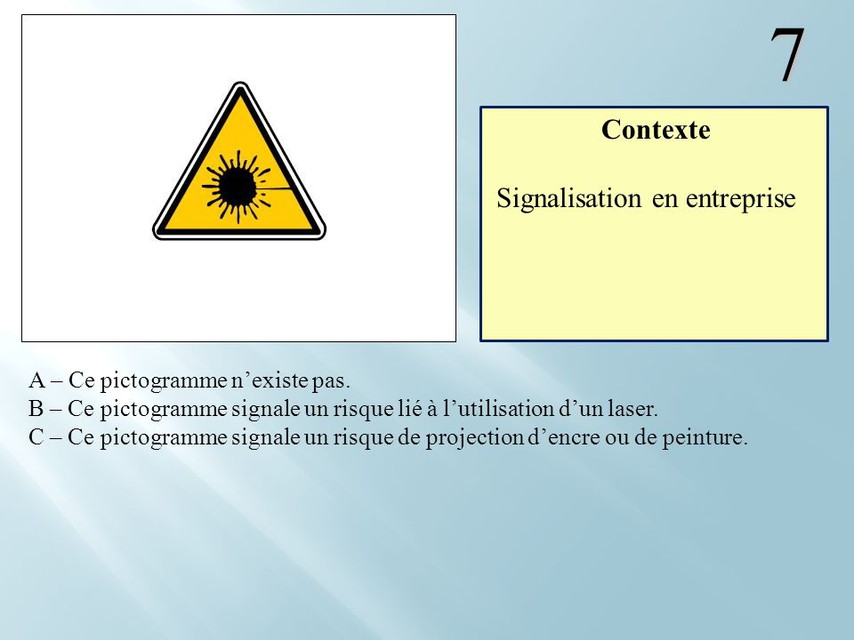 7 Contexte Signalisation en entreprise