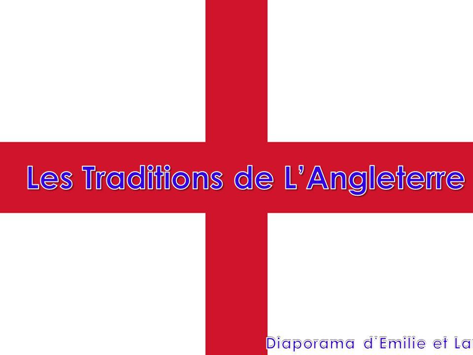 Les Traditions de L'Angleterre Diaporama d'Emilie et Lara