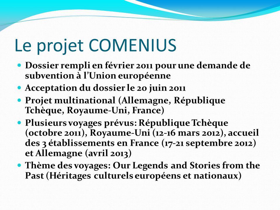 Le projet COMENIUS Dossier rempli en février 2011 pour une demande de subvention à l'Union européenne.