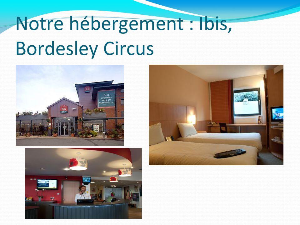 Notre hébergement : Ibis, Bordesley Circus