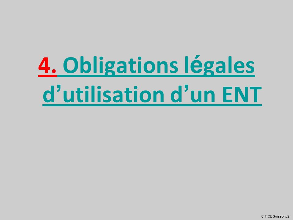 4. Obligations légales d'utilisation d'un ENT